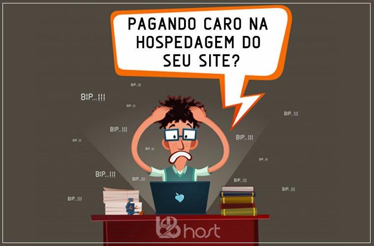 Blog B2B Host | Hospedagem Compartilhada de Sites - Pagando caro na hospedagem do seu site? Conheça os benefícios da hospedagem compartilhada.