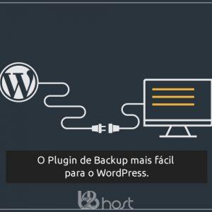 Blog B2B Host | WordPress - O plugin de backup mais fácil para o WordPress.