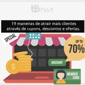 Blog B2B Host | E-commerce . Loja Virtual - 19 maneiras de atrair mais clientes através de cupons, descontos e ofertas.