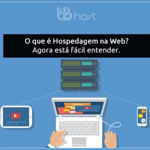 Blog B2B Host | Hospedagem de Sites - O que é hospedagem na web?