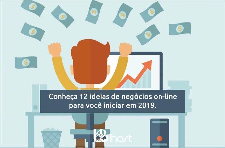 Blog B2B Host | Primeiros Passos - Conheça 12 ideias de negócios on-line para você iniciar em 2019.
