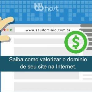 Blog B2B Host Registro de Domínios – Como valorizar o nome de domínio de seu site na Internet.