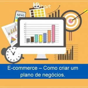 Blog B2B Host | E-commerce – Como criar um plano de negócios