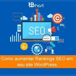 Blog B2B Host | Como aumentar Rankings SEO em seu site WordPress.