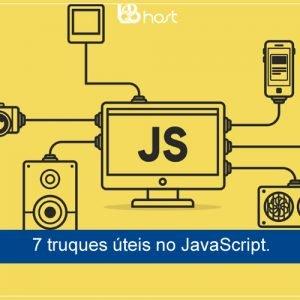 Blog B2B Host | Desenvolvimento – 7 truques úteis no JavaScript.