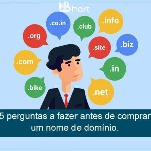 Blog B2B Host | Registro de Domínios – 5 perguntas a fazer antes de comprar um nome de domínio