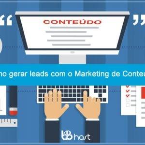 Blog B2B Host | Marketing Digital – Como gerar leads com o Marketing de Conteúdo.